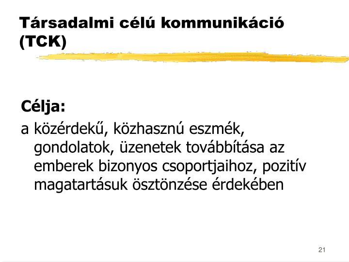 Társadalmi célú kommunikáció (TCK)