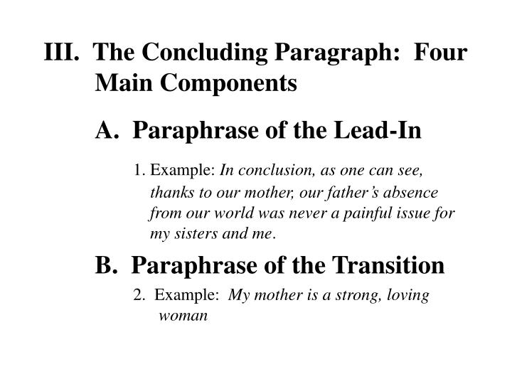 III.  The Concluding Paragraph:  Four Main Components