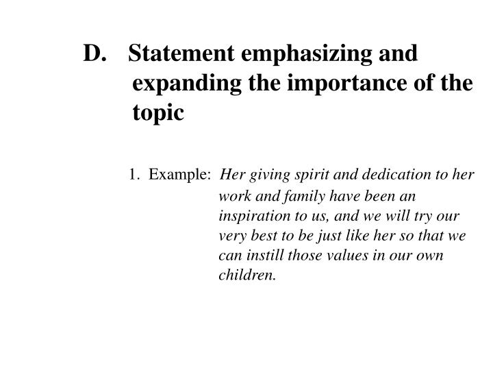 Statement emphasizing and expanding the importance of the topic