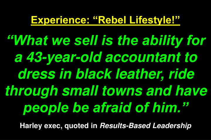 "Experience: ""Rebel Lifestyle!"""