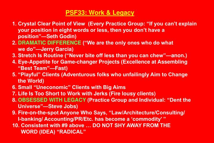 PSF33: Work & Legacy