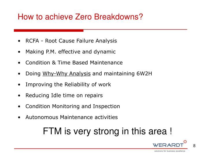 How to achieve Zero Breakdowns?