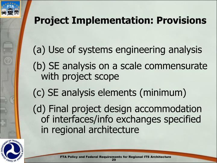 Project Implementation: Provisions