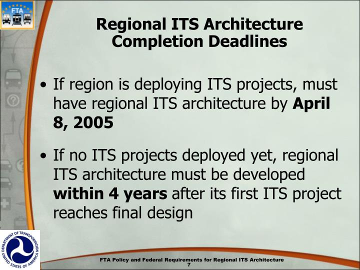 Regional ITS Architecture Completion Deadlines