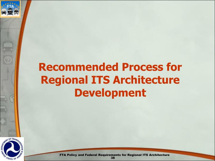 Recommended Process for Regional ITS Architecture Development