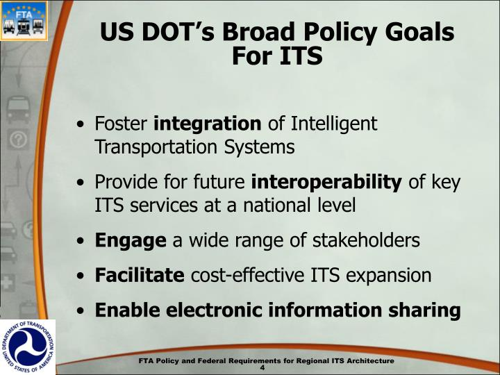 US DOT's Broad Policy Goals For ITS
