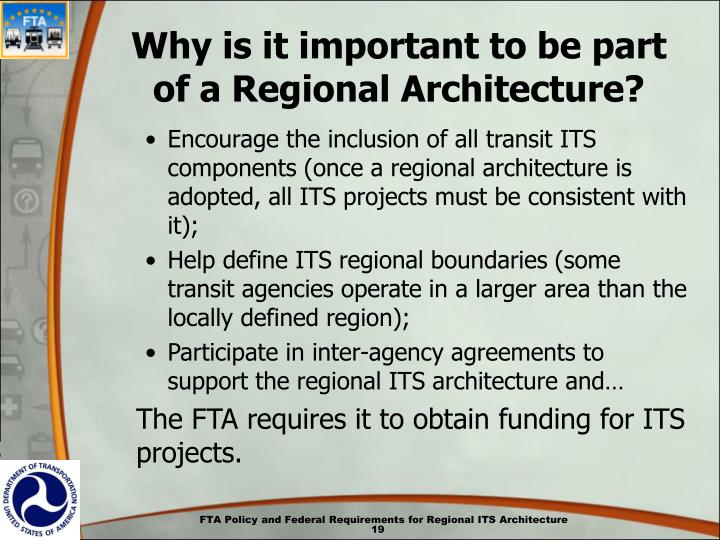 Why is it important to be part of a Regional Architecture?