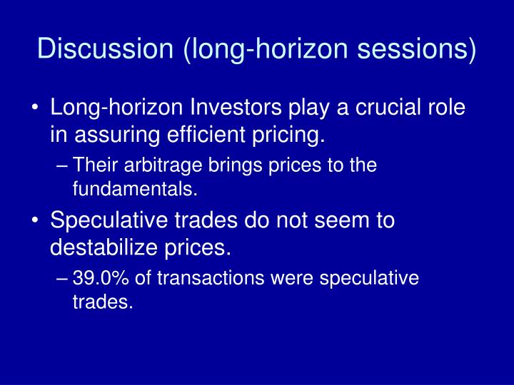 Discussion (long-horizon sessions)