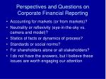 perspectives and questions on corporate financial reporting1