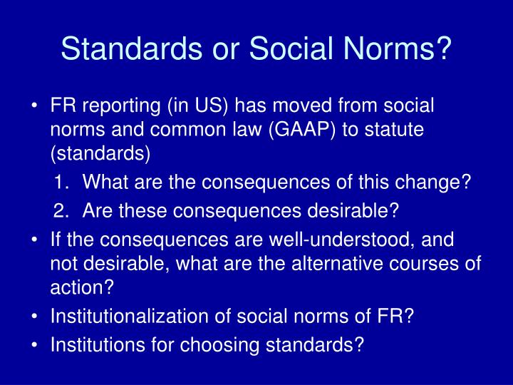 Standards or Social Norms?