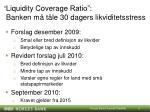 liquidity coverage ratio banken m t le 30 dagers likviditetsstress