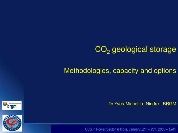 co 2 geological storage methodologies capacity and options