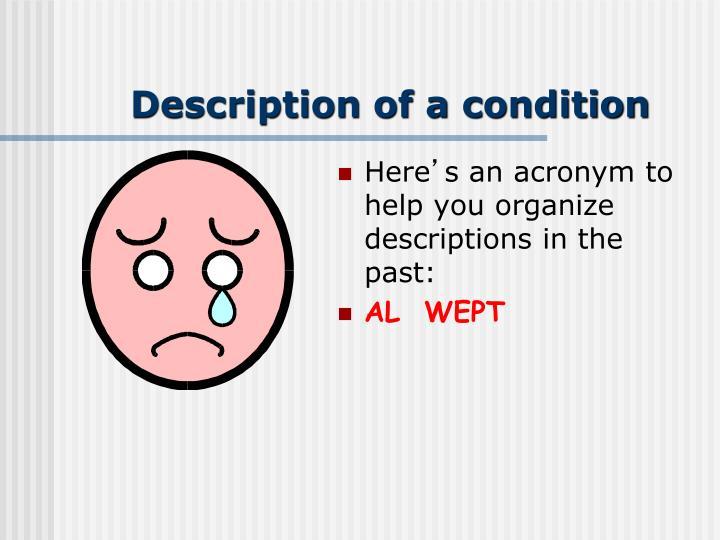 Description of a condition