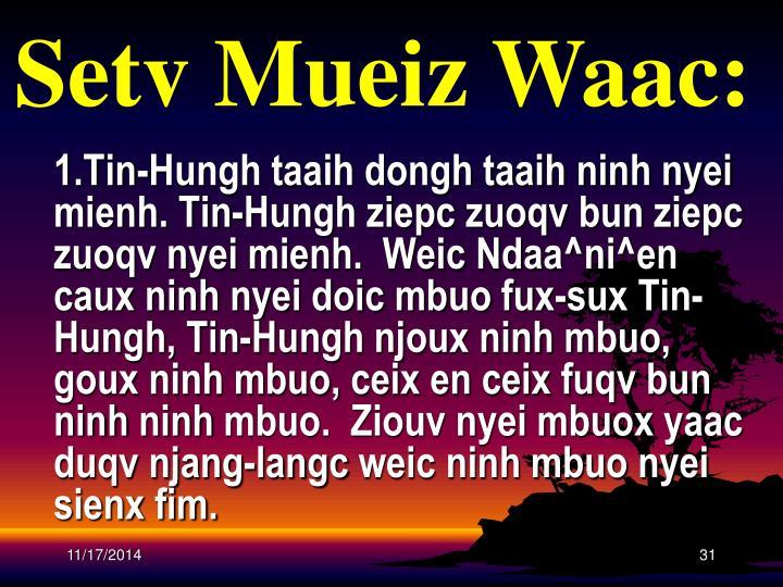 Setv Mueiz Waac: