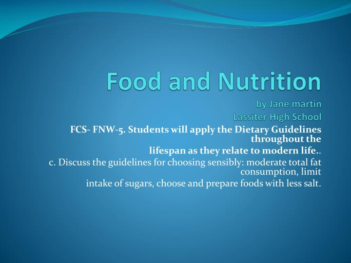 Food and nutrition by jane martin lassiter high school