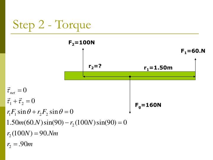 Step 2 - Torque