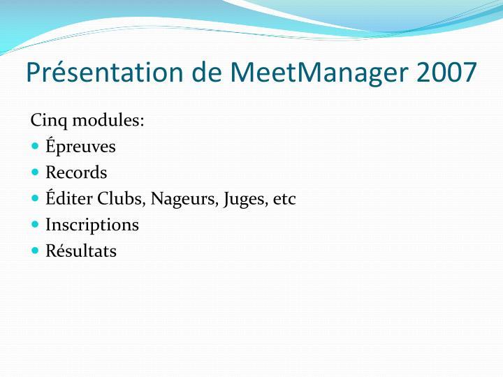 Présentation de MeetManager 2007