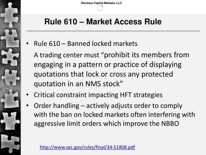 Rule 610 – Market