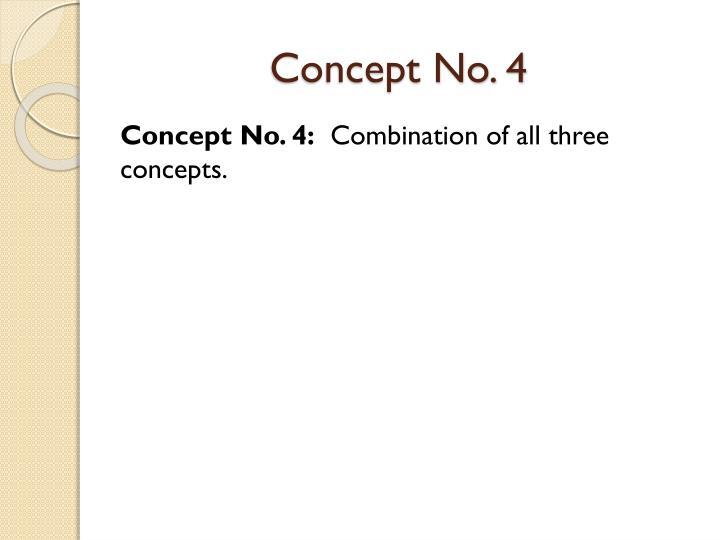 Concept No. 4