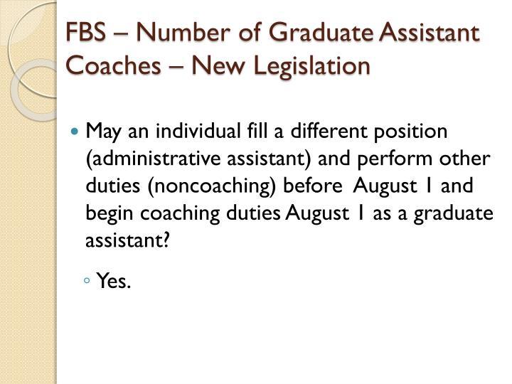 FBS – Number of Graduate Assistant Coaches – New Legislation