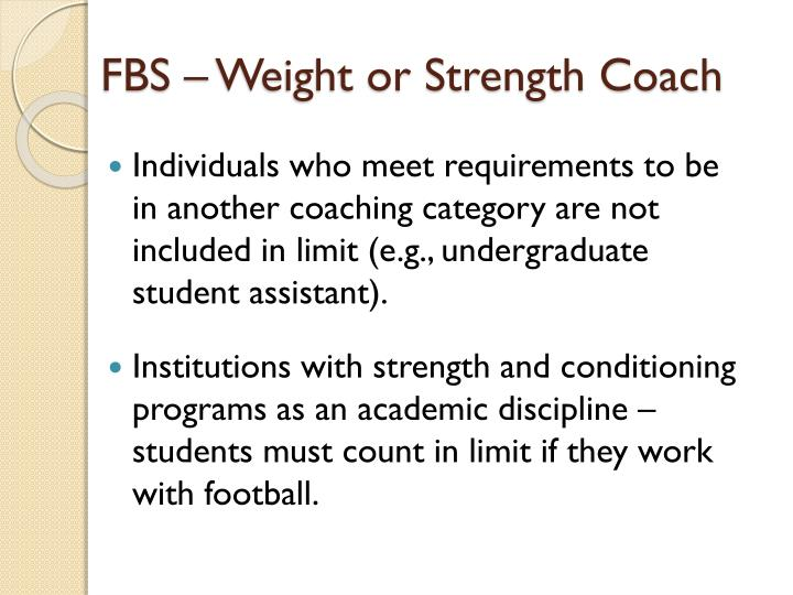 FBS – Weight or Strength Coach