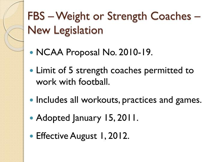 FBS – Weight or Strength Coaches – New Legislation