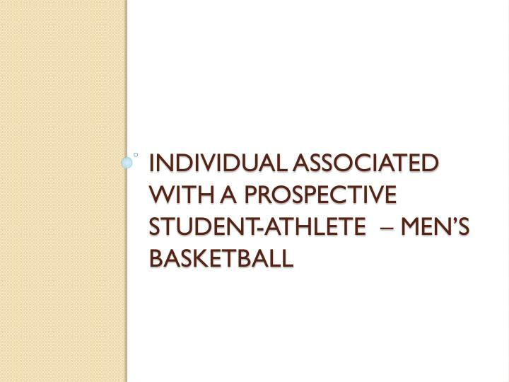 Individual Associated with a Prospective Student-Athlete  – Men's Basketball