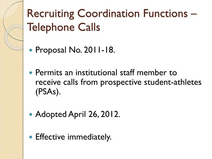 Recruiting Coordination Functions – Telephone Calls