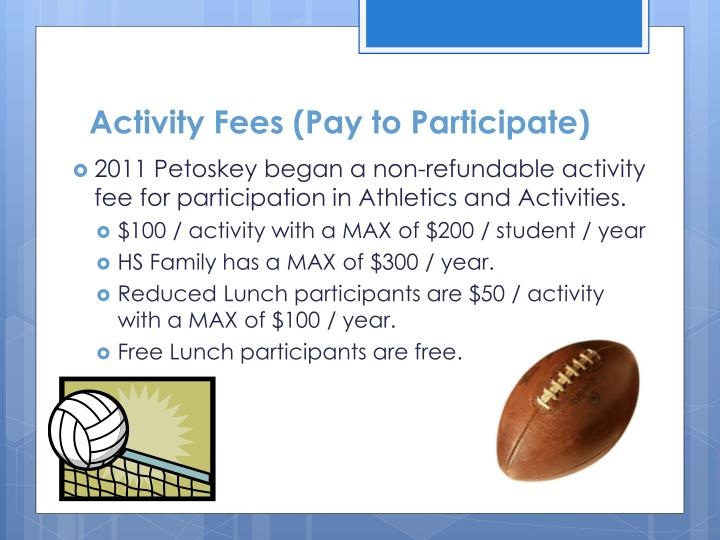 Activity Fees (Pay to Participate)