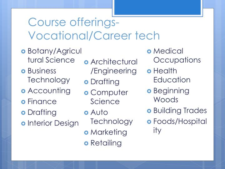 Course offerings- Vocational/Career tech