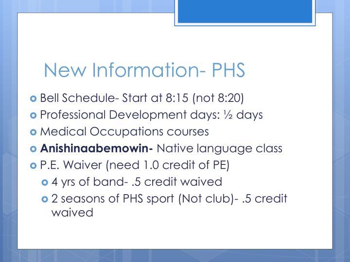 New Information- PHS