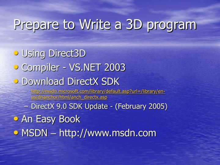 Prepare to Write a 3D program