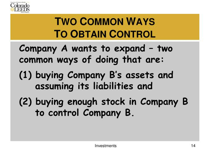 Company A wants to expand – two common ways of doing that are: