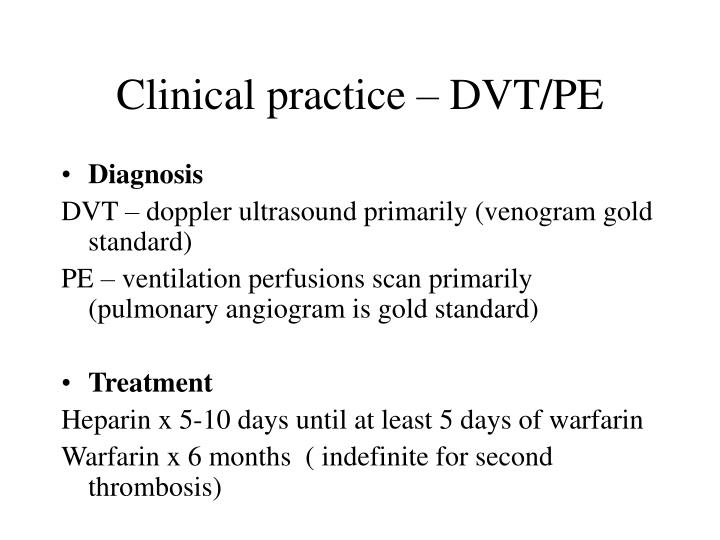 Clinical practice – DVT/PE