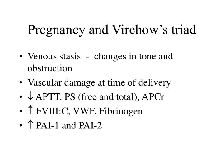 Pregnancy and Virchow's triad