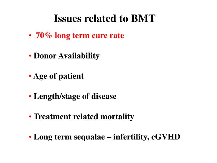 Issues related to BMT