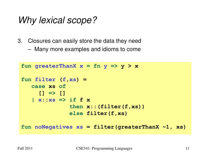 Why lexical scope?