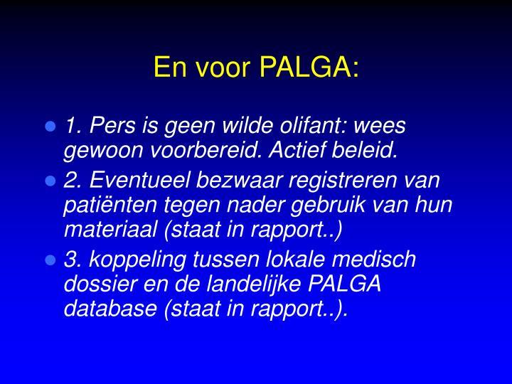 En voor PALGA: