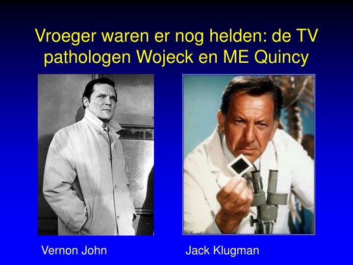 Vroeger waren er nog helden: de TV pathologen Wojeck en ME Quincy