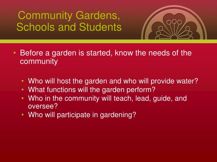 Community Gardens, Schools and Students