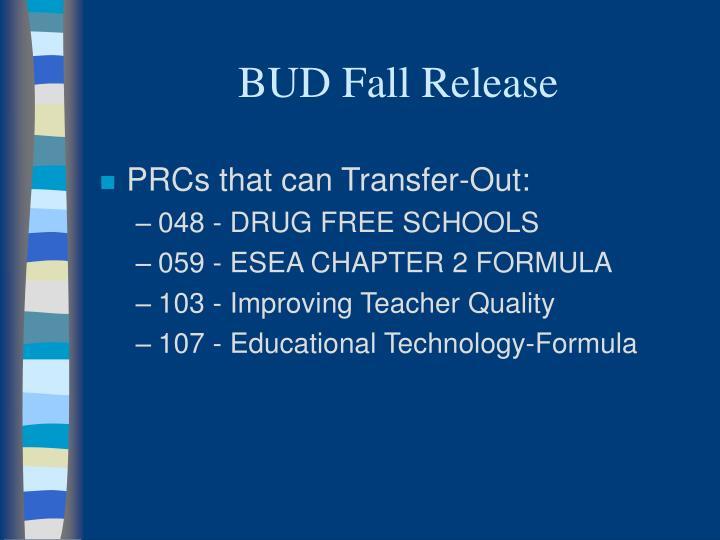 BUD Fall Release