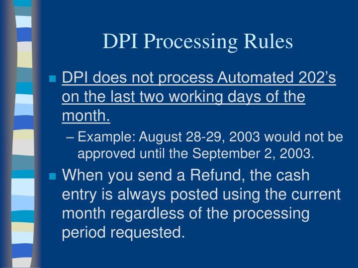 DPI Processing Rules