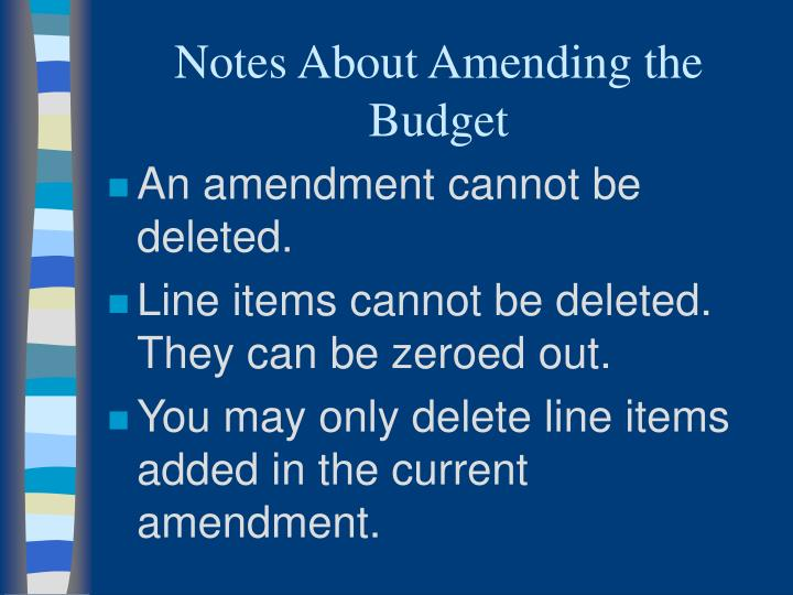 Notes About Amending the Budget