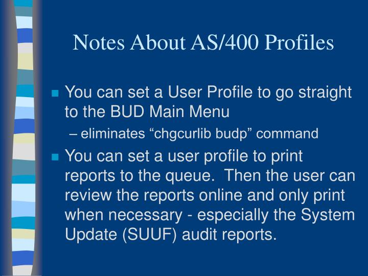 Notes About AS/400 Profiles