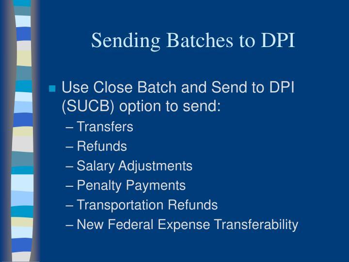 Sending Batches to DPI