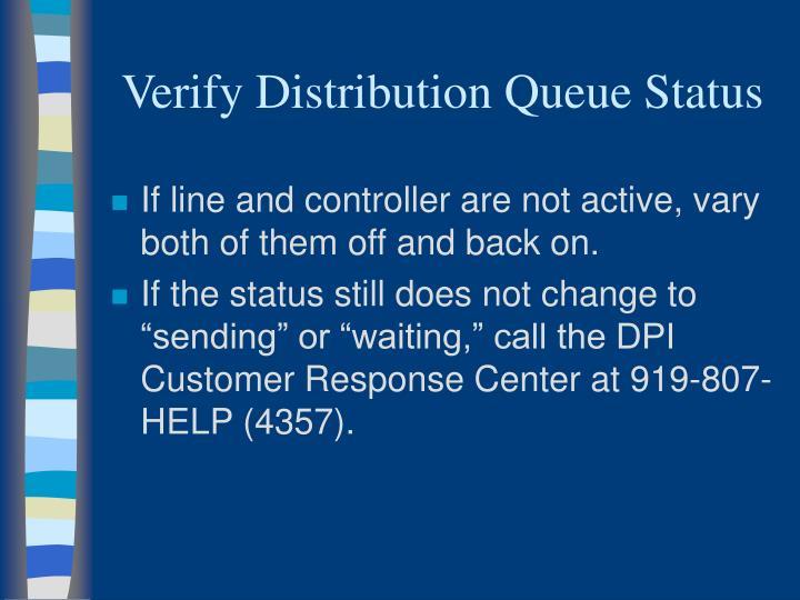 Verify Distribution Queue Status