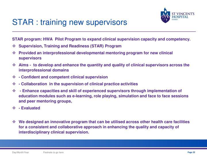 STAR : training new supervisors