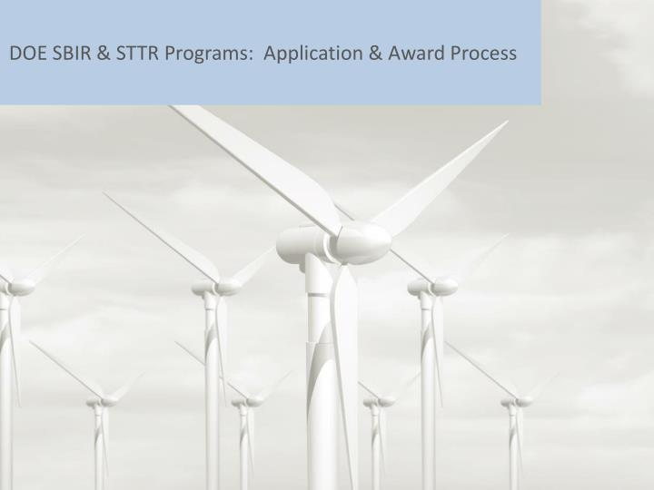 DOE SBIR & STTR Programs:  Application & Award Process