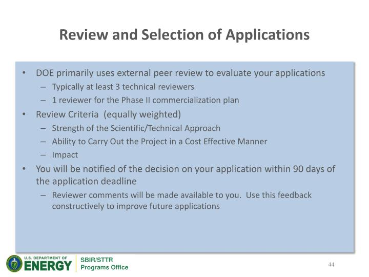 Review and Selection of Applications