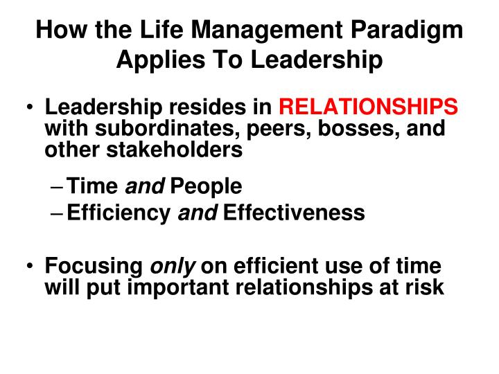 How the Life Management Paradigm Applies To Leadership